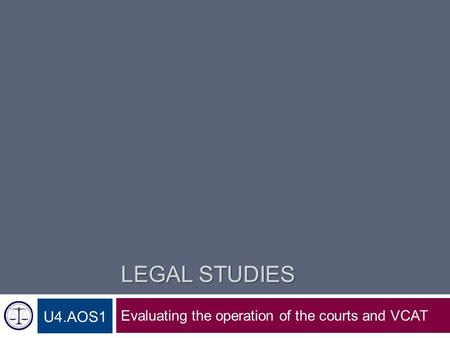 VCE Legal Studies: Evaluating the role of the court as a law-maker