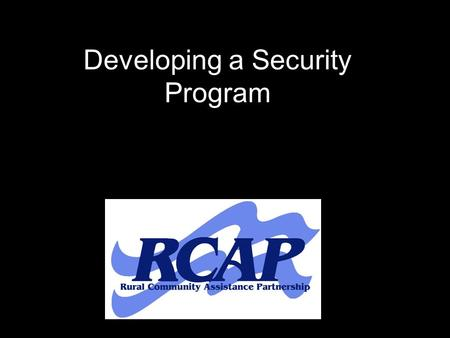 Developing a Security Program. Exercise Plan Develop/Update Plan Review/Revisit Plan.