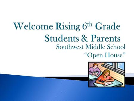 Welcome Rising 6th Grade Students & Parents
