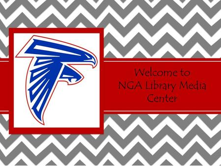 Welcome to NGA Library Media Center. Library Orientation Mrs. Allison Day Library Media Specialist Hours of Operation: 7:42-3:10.