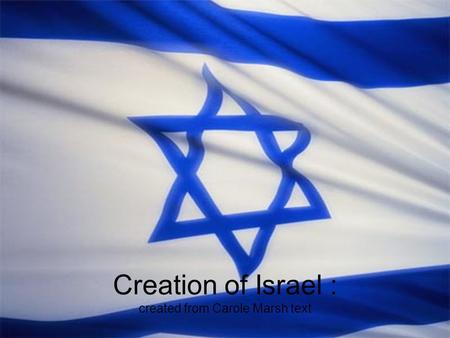 Creation of Israel : created from Carole Marsh text