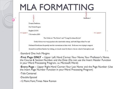 margin for mla format In humanities classes such, as english or literature, you'll more than likely have  to format your essays in mla formatting it's easy enough to.