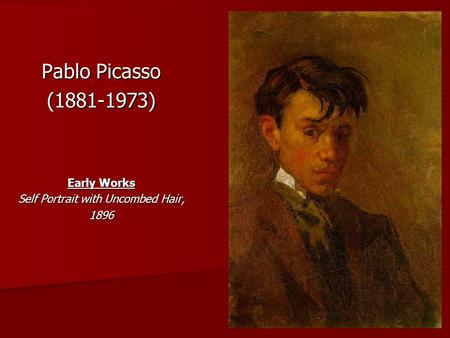 Pablo Picasso (1881-1973) Early Works Self Portrait with Uncombed Hair, 1896.