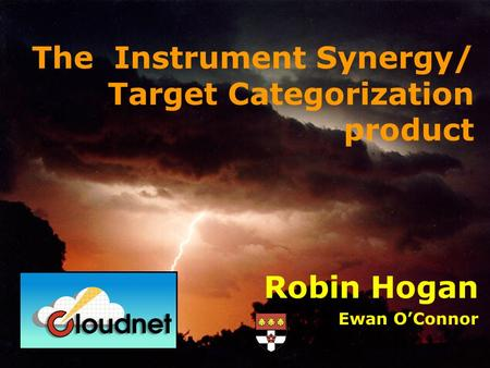 Robin Hogan Ewan O'Connor The Instrument Synergy/ Target Categorization product.