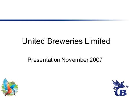 United Breweries Limited Presentation November 2007.