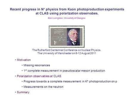 Recent progress in N* physics from Kaon photoproduction experiments at CLAS using polarization observabes. The Rutherford Centennial Conference on Nuclear.