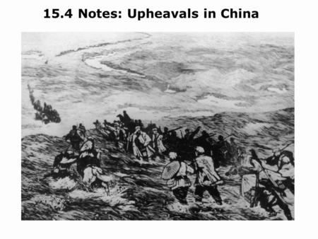 15.4 Notes: Upheavals in China. Objectives Explain the key challenges faced by the Chinese republic in the early 1900s. Analyze the struggle between two.