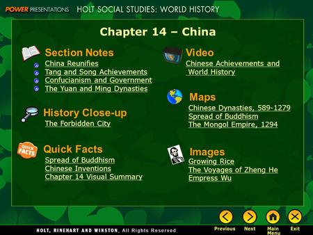 Chapter 14 – China Section Notes China Reunifies Tang and Song Achievements Confucianism and Government The Yuan and Ming Dynasties Video Chinese Achievements.
