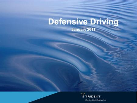 Defensive Driving January 2011. The Sad Facts Traffic crashes are the leading cause of all work place fatalities. –Leading cause of death for those aged.