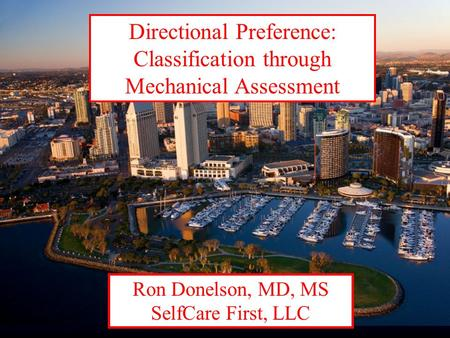 Directional Preference: Classification through Mechanical Assessment
