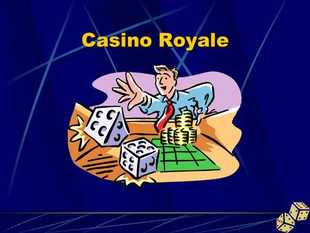 Casino Royale. Fair Dice Game Shooter wins … Fixed Dice Game Modesty wins …