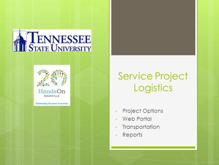 Service Project Logistics Project Options Web Portal Transportation Reports.