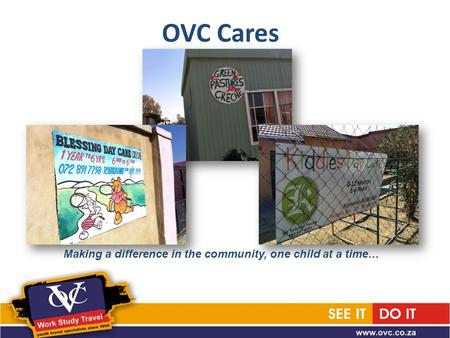 OVC Cares Making a difference in the community, one child at a time…