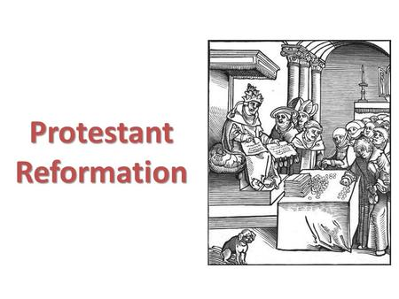 Protestant Reformation Religion in Middle Ages Europe.