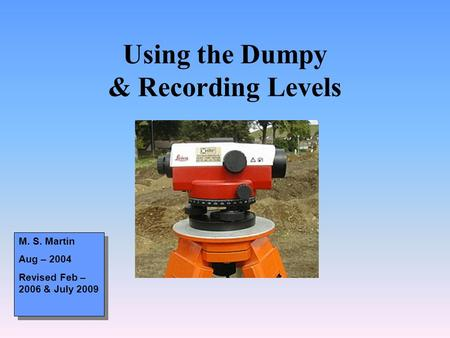 Using the Dumpy & Recording Levels
