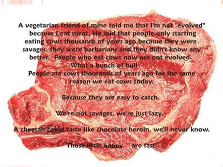 People Ethical Treatment Animals People Eating Tasty Animals.