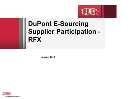 DuPont E-Sourcing Supplier Participation - RFX January 2012.
