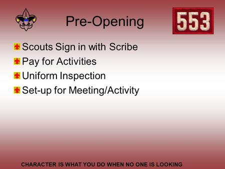 Pre-Opening Scouts Sign in with Scribe Pay for Activities