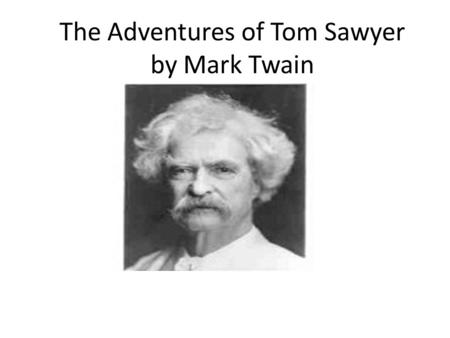 The Adventures of Tom Sawyer by Mark Twain. Robert Fulton Robert Fulton is popularly, if inaccurately, considered the inventor of the steamship. Born.