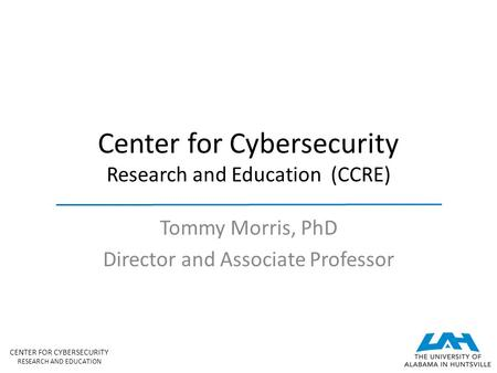 Center for Cybersecurity Research and Education (CCRE)