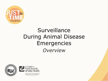 Surveillance During Animal Disease Emergencies Overview.
