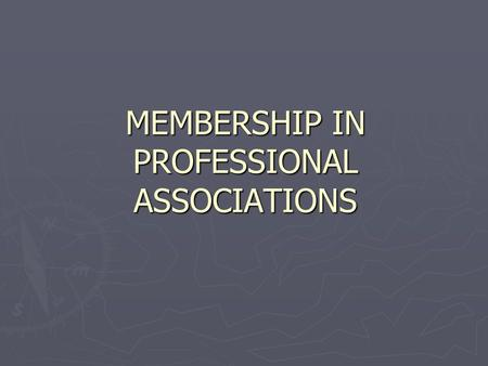 MEMBERSHIP IN PROFESSIONAL ASSOCIATIONS. Member of: ► World Academy of Art and Science, ► European Academy of Sciences and Art, ► Russian Academy of Medical.