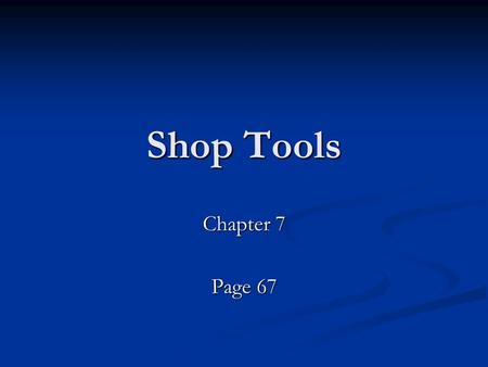 Shop Tools Chapter 7 Page 67. Tool Box & Board Tool Carts/ Tables.