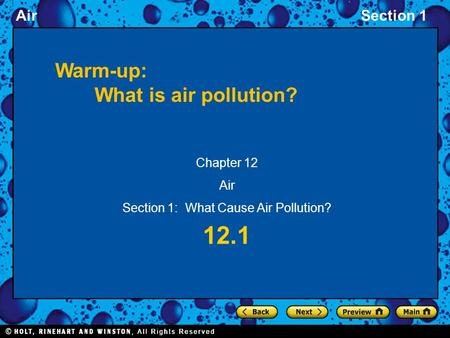 AirSection 1 12.1 Chapter 12 Air Section 1: What Cause Air Pollution? Warm-up: What is air pollution?