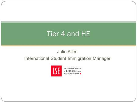 Julie Allen International Student Immigration Manager Tier 4 and HE.