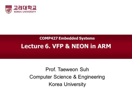 Lecture 6. VFP & NEON in ARM