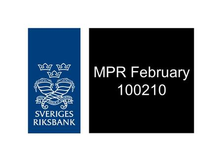 MPR February 100210. Figure 1.1. Repo rate Per cent, quarterly averages Source: The Riksbank Note. The uncertainty band does not take into account the.