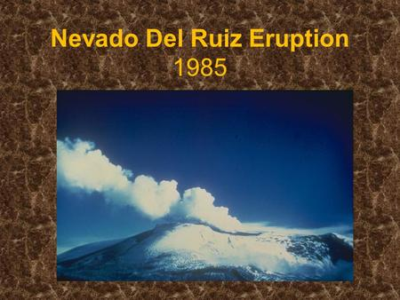 Nevado Del Ruiz Eruption 1985