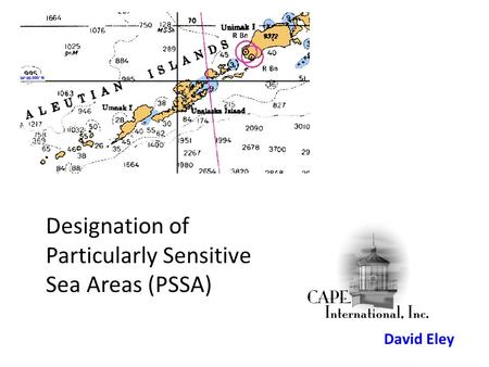 David Eley Designation of Particularly Sensitive Sea Areas (PSSA)