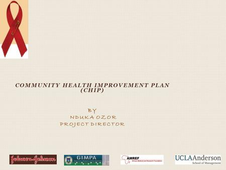 COMMUNITY HEALTH IMPROVEMENT PLAN (CHIP) BY NDUKA OZOR PROJECT DIRECTOR.