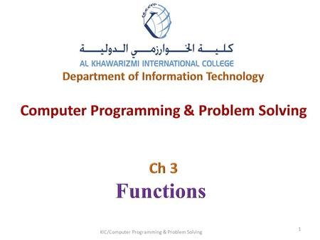 KIC/Computer Programming & Problem Solving 1.  Introduction  Program Modules in C  Math Library Functions  Functions  Function Definitions  Function.