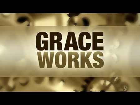 "Grace Works Edgar Cabello 7 - 26 - 15 ""Messy"" ""The church is a hospital for sinners, not a museum for saints."" - Abigail Van Buren - Abigail Van Buren."