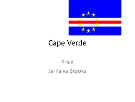 Cape Verde Praia Ja-Kaiya Brooks. Travel Plans T.F Green Santiago Airport The flight would last about six hours. To bring on my flight I could bring a.
