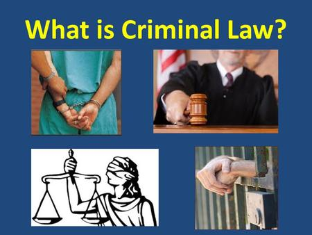 What is Criminal Law?. AGENDA January 9, 2012 1.Today's topics:  Glossary review  STAMPS  Classes of crimes  Parties to Crimes  Preliminary crimes.