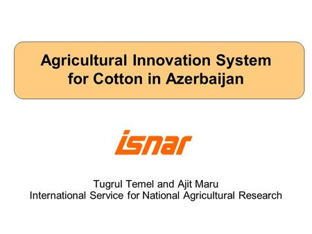Agricultural Innovation System for Cotton in Azerbaijan