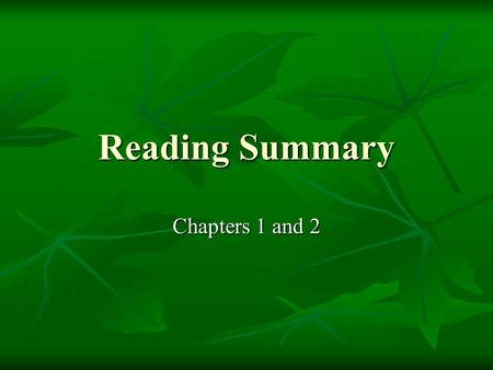 Reading Summary Chapters 1 and 2. Genesis of Standards Standards are: Standards are: Expectations of student learning. Since early time, elders expected.
