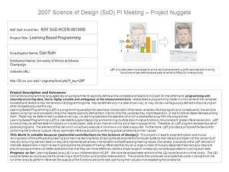 2007 Science of Design (SoD) PI Meeting – Project Nuggets NSF SoD Award No: NSF SoD-HCER-0613885 Project Title: Learning Based Programming Investigator.