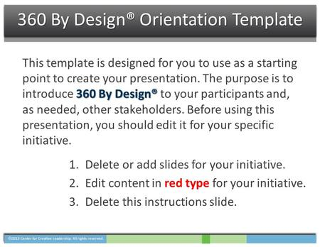 360 By Design® Orientation Template