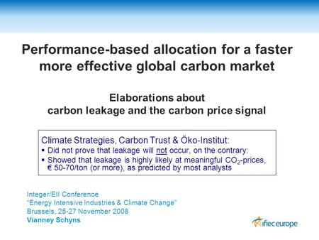 Performance-based allocation for a faster more effective global carbon market Elaborations about carbon leakage and the carbon price signal Climate Strategies,