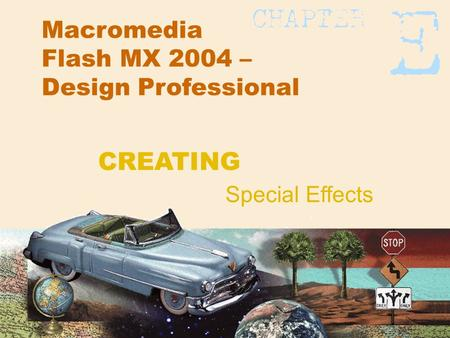 Macromedia Flash MX 2004 – Design Professional Special Effects CREATING.