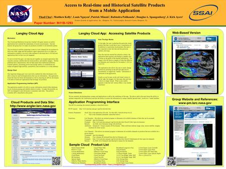 Access to Real-time and Historical Satellite Products from a Mobile Application Thad Chee 1, Matthew Kelly 1, Louis Nguyen 2, Patrick Minnis 2, Rabindra.