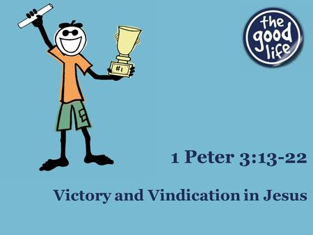 Victory and Vindication in Jesus