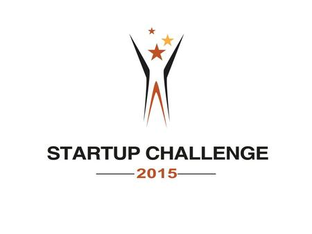 "Welcome to the STARTUP CHALLENGE Pitch and Business Plan ""In It to Win It"" Workshop."