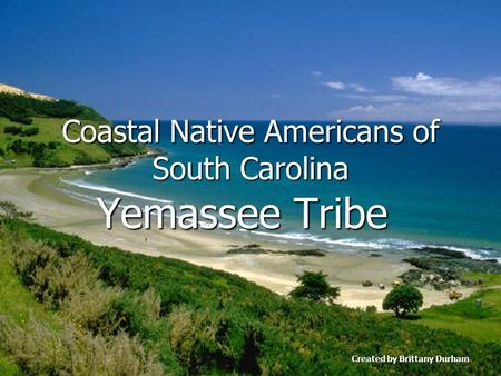 Coastal Native Americans of South Carolina