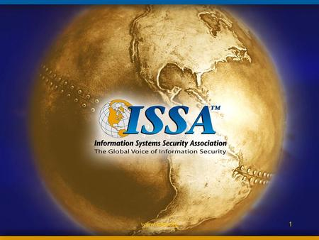 Www.issa.org1. 2 Information System Security Association ISSA Buffalo Niagara Introduction to CISSP Study Sessions.