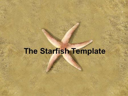 The Starfish Template.
